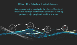 FES vs. HEP in Patients with Multiple Sclerosis:A randomiz