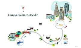 Unsere Reise zu Berlin