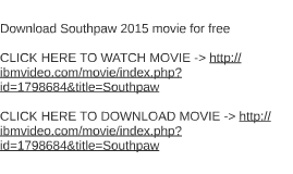 Download Southpaw 2015 movie for free