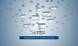 écosystème communication numérique Bordeaux Métropole