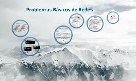 Copy of problemas basicos de las redes