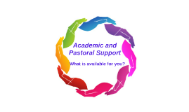 Academic and Pastoral Support