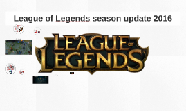 League of Legends season update