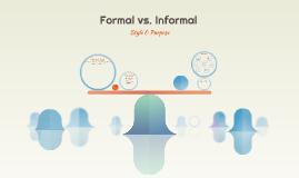 Formal vs. Informal
