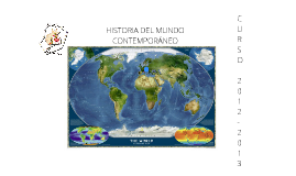 HISTORIA DEL MUNDO COTEMPORÁNEO