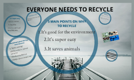 Everyone Should Recycle