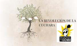 LA REVOLUCION DE LA CUCHARA