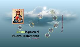 Cristología en el Nuevo Testamento