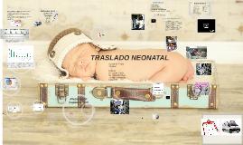 TRASLADO NEONATAL - RIVERA