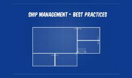 Ship management - Best practices