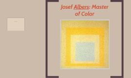 Josef Albers: Master of Color