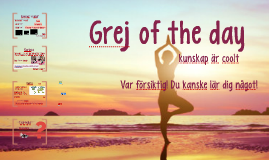 Grej of the day - Yoga