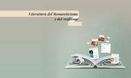 Literatura del Romanticismo y del Realismo