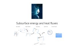 Sub-Surface energy flux