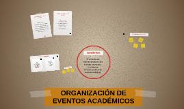 Copy of ORGANIZACIÓN DE EVENTOS ACADÉMICOS