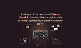 A critique of the decision in Tirkey v Chandok: Can the trib