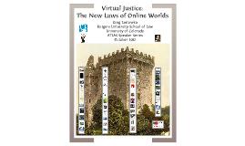 Virtual Justice