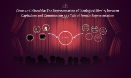 Circus and Ninotchka: The Representation of Ideological Riva