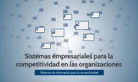 Sistemas empresariales para la competitividad en las organiz