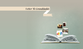 Letter To Granddaddy