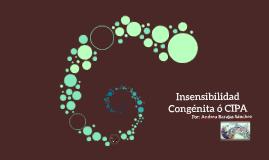 Insensibilidad Congénita ó CIPA
