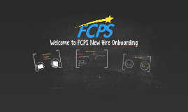 Welcome to FCPS New Hire Onboarding