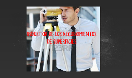 INDUSTRIA DE LOS RECUBRIMIENTOS DE SUPERFICIES
