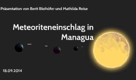 Meteoriteneinschlag in Managua