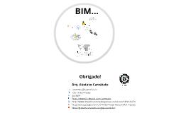BIM - Novas Tecnologias Aplicadas a Engenharia Civil e de Produção