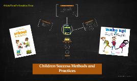 Children Success Methods and Practices