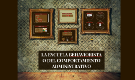Copy of Escuela Behaviorista