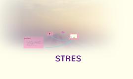 Copy of STRES