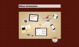 Wilson Orientation