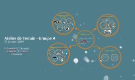 Atelier de Terrain - Groupe A