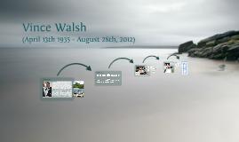 Vince Walsh (1935-2012)