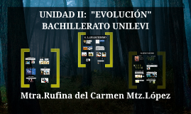 BALEVI UNIDAD II: EVOLUCIÓN