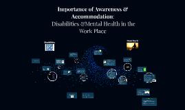 Importance of Awareness & Accommodation: