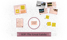 IOP: The Great Gatsby