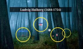 Ludvig Holberg (1684-1754)