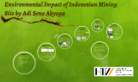 Environmental Impact of Indonesian Mining Site