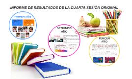 INFORME DE RESULTADOS DE LA CUARTA SESIÓN ORIGINAL