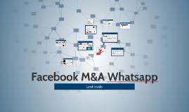 Copy of Facebook M&A Whatsapp