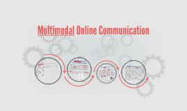 Multimodal Online Communication