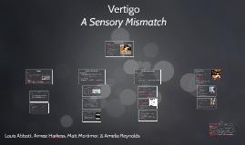 Vertigo: A Sensory Mismatch