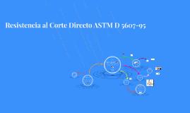 Resistencia al Corte Directo ASTM D 5607-95