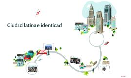 Ciudad latina e identidad