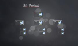 8th Period