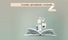 Leyendo, aprendiendo, creciendo...