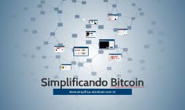 Simplificando Bitcoin