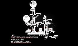 MERADO EN TRANFORMACON